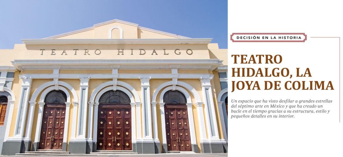 TEATRO HIDALGO, LA JOYA DE COLIMA